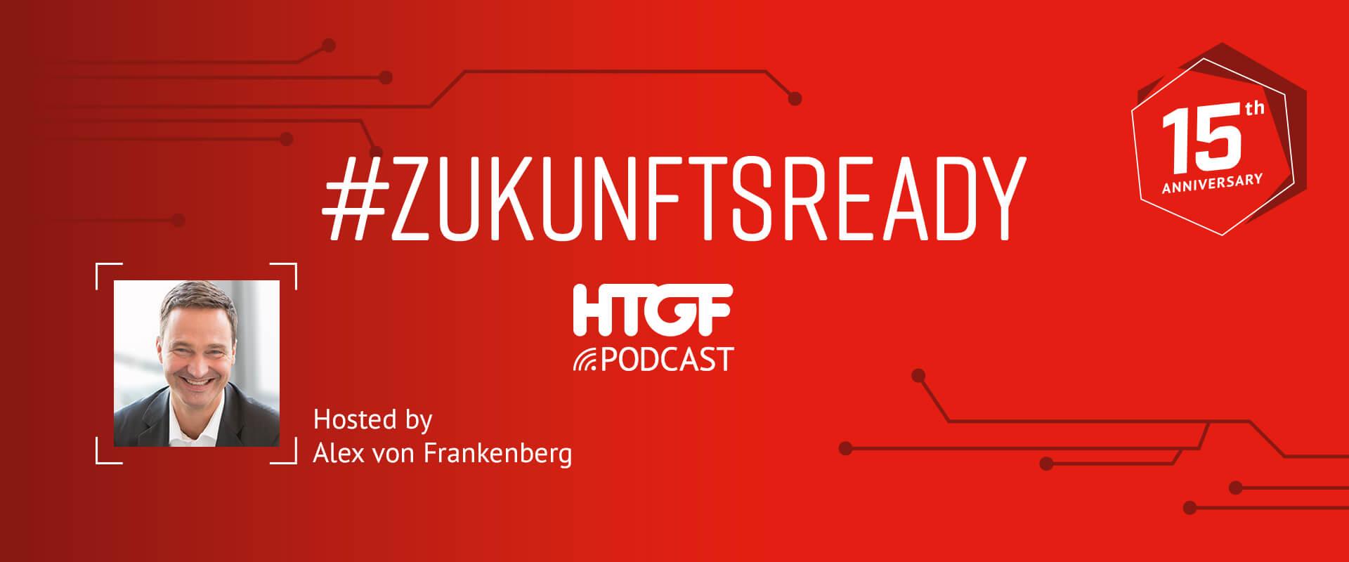 Alex von Frankenberg Podcast ZukunftsReady